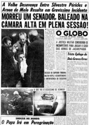 27.nov.2015 - A capa do jornal O Globo com destaque para a rixa entre os senadores Arnon de Mello e Silvestre Péricles, em 1963